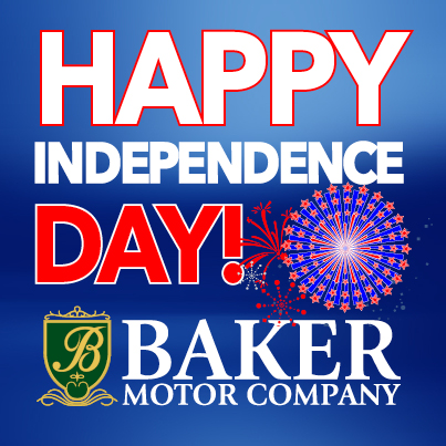 Happy Independence Day Baker Motor Company